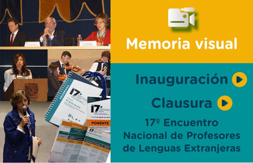 Videos sobre la inauguración y clausura 17 ENPLE